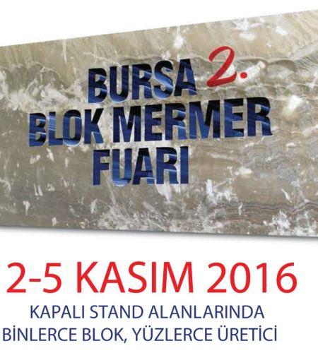 Bursa Blok Mermer Fuarı 2016