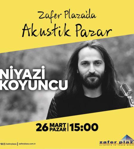 Niyazi Koyuncu - Zafer Plaza'da Akustik Pazar